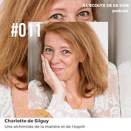 #011 Charlotte de Silguy A L'Ecoute de Sa Voie