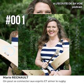 #001 Marie Regnault A L Ecoute de sa voie
