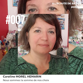 #007 Caroline Morel Hemarin A L Ecoute de sa voie